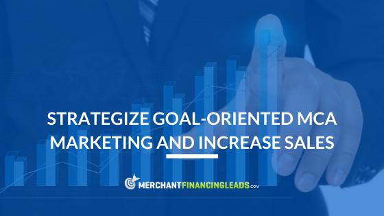 Oriented MCA Marketing