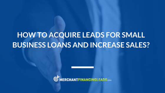 Leads for Small Business Loans