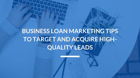 Business Loan Marketing