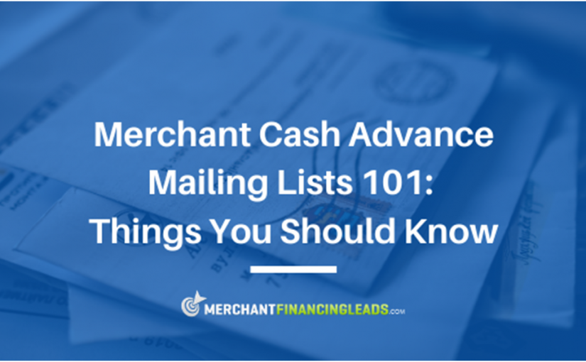 Merchant Cash Advance Mailing Lists 101